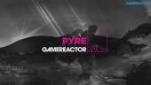 GR Liven uusinta: Pyre