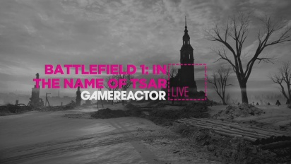 GR Liven uusinta: Battlefield 1: In the Name of Tsar