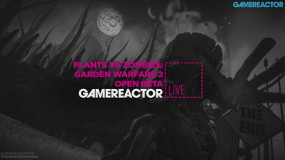 GR Live -uusinta: Plants vs Zombies: Garden Warfare 2 Beta - 15.01.2016
