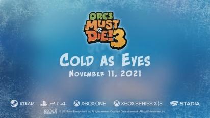 Orcs Must Die! 3 - Cold As Eyes DLC -julkistustraileri