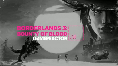 GR Liven uusinta: Borderlands 3 - Bounty of Blood