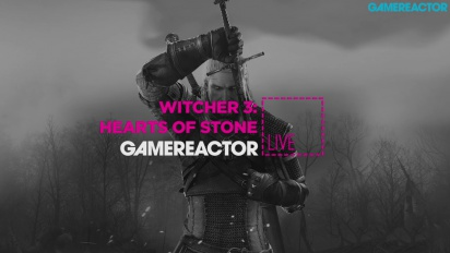 GR Live -uusinta: The Witcher 3: Hearts of Stone
