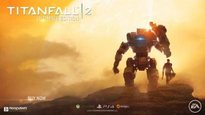 Titanfall 2 - Ultimate Edition -traileri