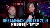 Dreamhack 19 - MSI Booth haastattelu
