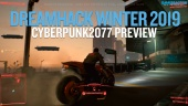 Dreamhack 19 - Cyberpunk 2077 Preview