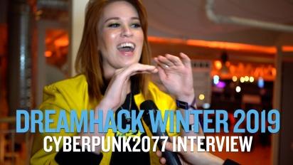 Dreamhack 19 - Cyberpunk 2077 -haastattelu