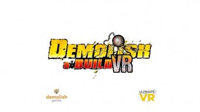 Demolish & Build VR - Traileri