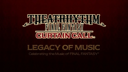 Theatrhythm Final Fantasy: Curtain Call  - Legacy of Music: Episode 1