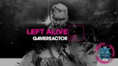 GR Liven uusinta: Left Alive